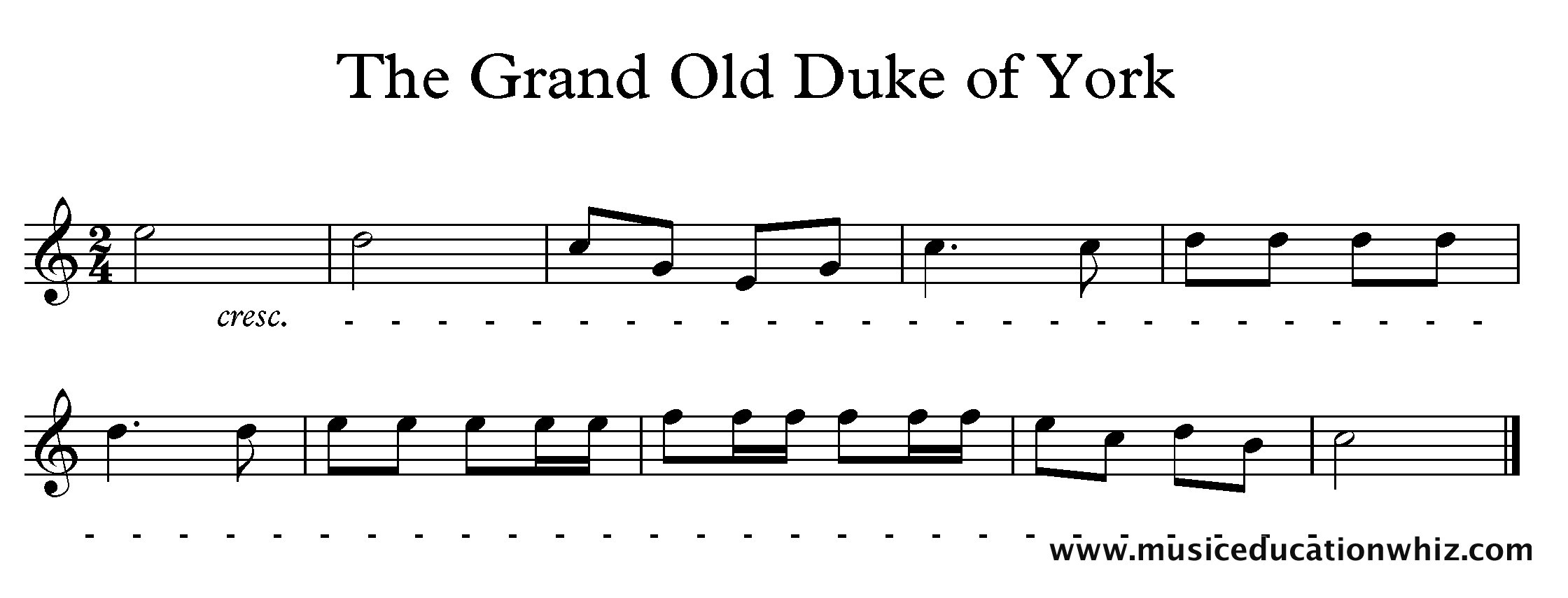 The Grand Old Duke of York melody with a cresc. followed by a dashed line to the end.