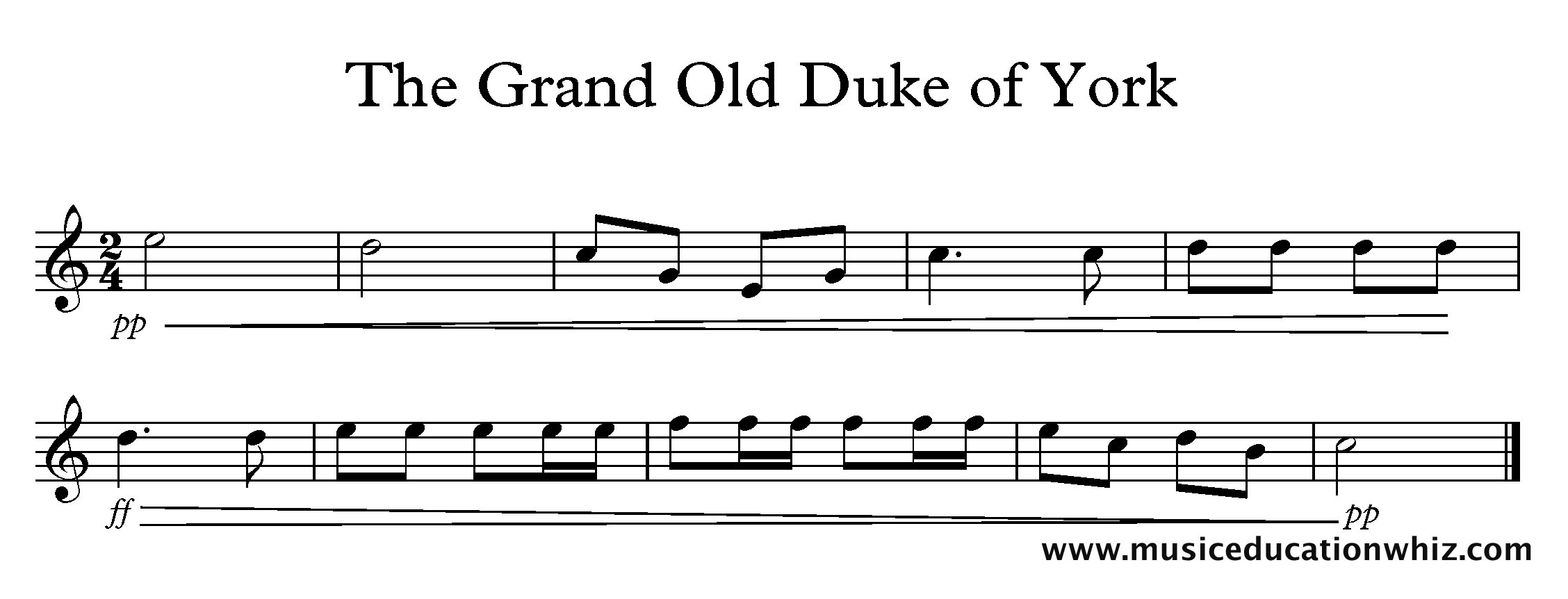 The Grand Old Duke of York melody starting pp followed by a crescendo hairpin to the middle of the piece up to ff, followed by a diminuendo hairpin to pp at the end.
